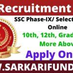 SSC Phase IX Recruitment