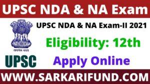 UPSC NDA & NA Exam Online Form 2021